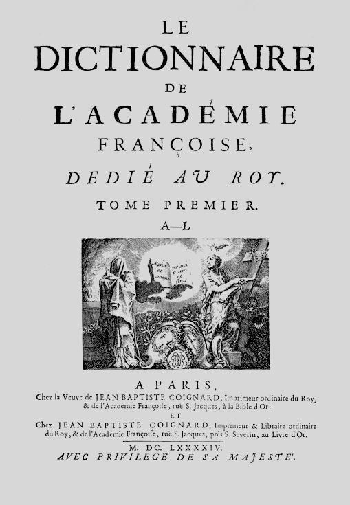 La première édition du Dictionnaire de l'Académie Française