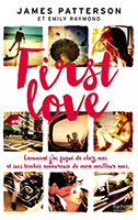 Lien vers la chronique de First Love de James Patterson et Emily Raymond
