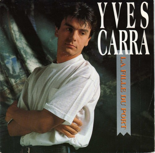 Yves Carra - La Fille Du Port 01