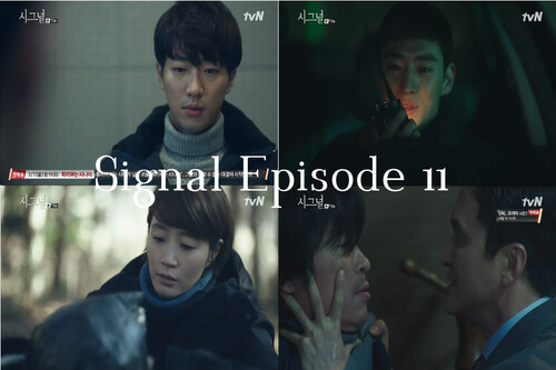 Signal Episode 11