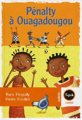 Penalty à Ouagadougou (Yves Pinguilly)