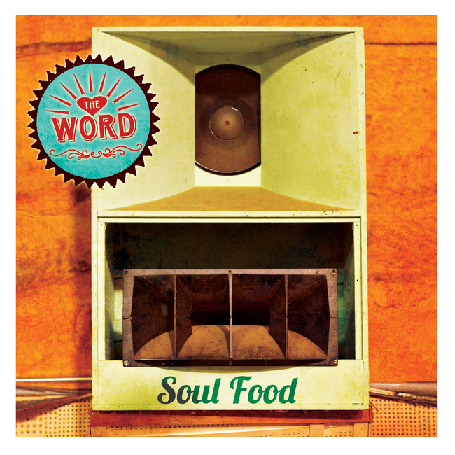 The Word - Soul Food (2015) [Blues , Alternative Rock , Soul]