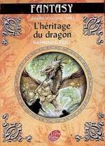Chronique du roman {La guerre de la faille - tome 2 - L'héritage du dragon}