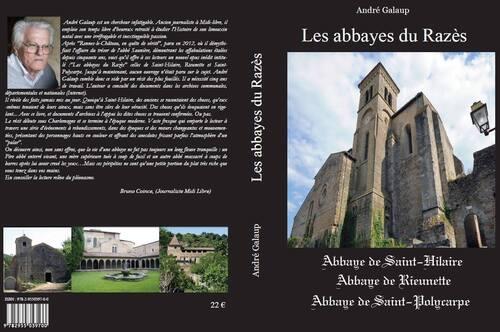 """Le dernier livre de Mr André Galaup, """" Les Abbayes du Razès """". (André Galaup)"""