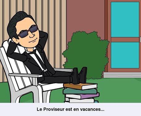 Le proviseur est en vacances