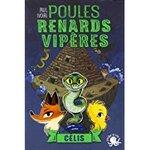 Chronique Poules, renards, vipères tome 3 : Célis de Paul Ivoire