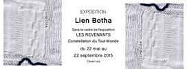 Expo 17 Les revenants, Lien Botha