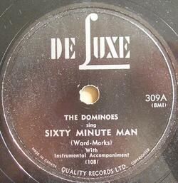Dominoes : Sixty Minute Man (1951)