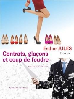 Contrats, Glaçons et Coup de Foudre - Esther Jules