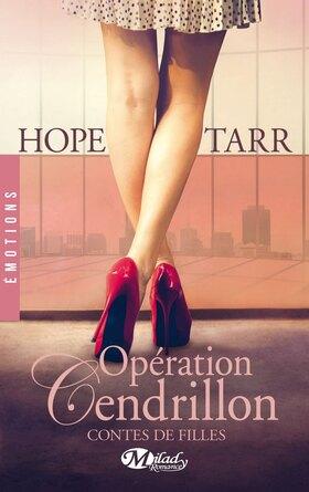 Contes de filles T1 Opération Cendrillon de Hope Tarr