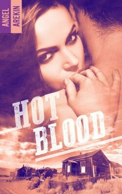 Hot Blood - Angel Arekin