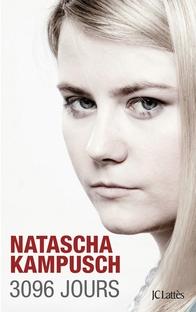 3096 Jours ,Natascha Kampusch