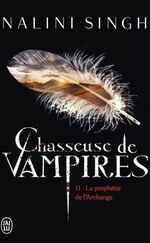 Chasseuse de Vampires - Nalini Singh