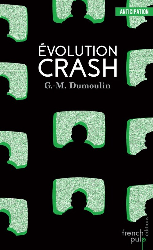 Evolution Crash - G.M.Dumoulin