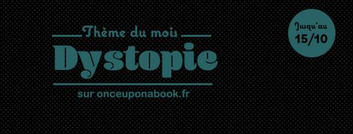 Box d'Octobre 2016 - Thème : Dystopie