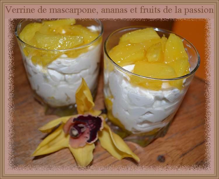 Verrine de mascarpone, ananas et fruits de la passion