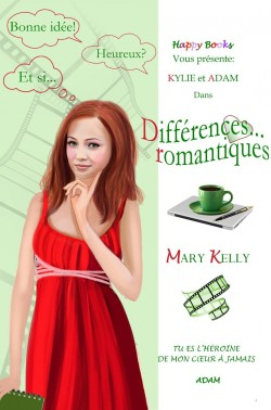 Différences... romantiques - Mary Kelly