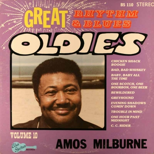 "Amos Milburn ‎: Album "" Great Rhythm & Blues Oldies Volume 10 - Amos Milburne "" Blues Spectrum Records BS 110 [ US ]"