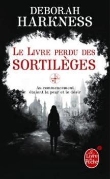 [LC DBM] Le livre perdu des sortilèges de Deborah Harkness