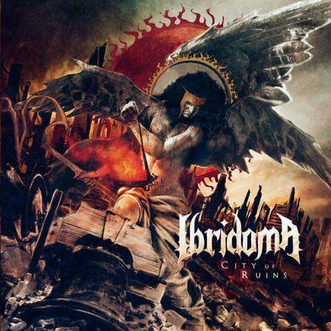 IBRIDOMA - L'artwork et la tracklist du nouvel album City Of Ruins dévoilés