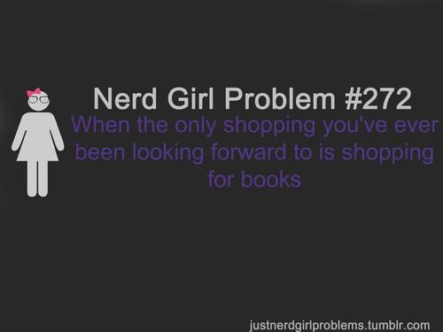 Monday : Nerd Girl Problem #127