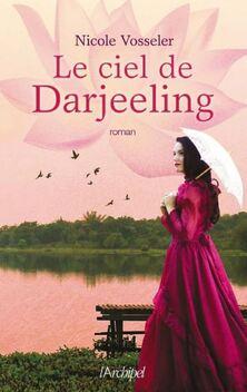 Le Ciel de Darjeeling ; Nicole Vosseler