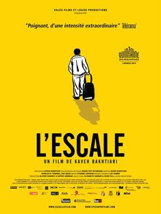 L'escale - un film documentaire de Kaveh Bakhtiari (2013)