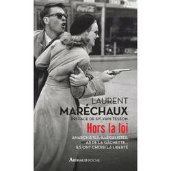 Hors la loi  -  Laurent Maréchaux