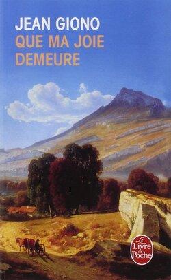 """""""Que ma joie demeure"""" - extraits du roman de Jean GIONO"""