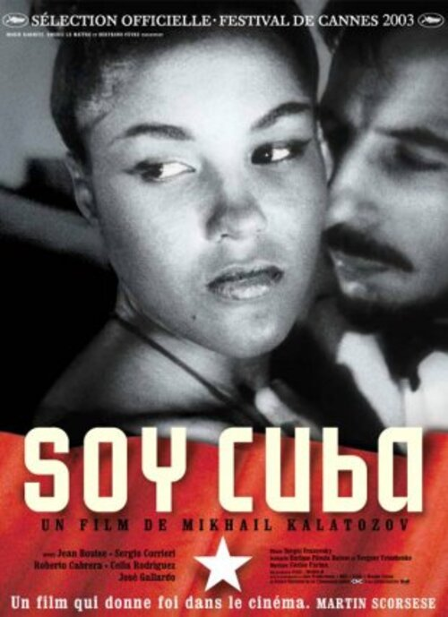 «Je suis Cuba» , film de Mikhail Kalatozov-sur Arte jusqu'au 25/09/2016 à 5 heures