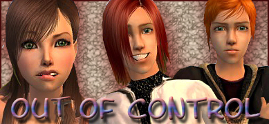 ~ Out of Control ~ [OOC]
