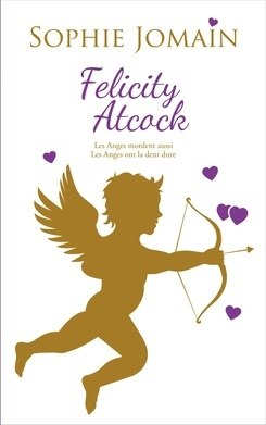 Felicity Atcock tome 2 de Sophie Jomain