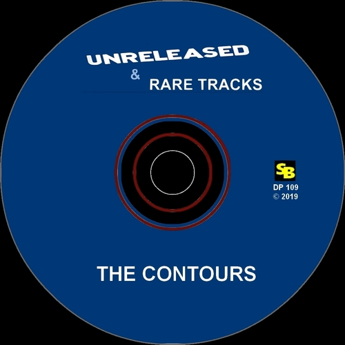 "The Contours : CD "" Unreleased & Rare Tracks "" Soul Bag Records 109 [ FR ]"