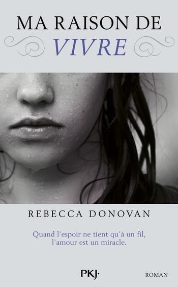 Ma raison de vivre - Rebecca Donovan