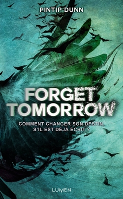 Forget Tomorrow de Pintip Dunn
