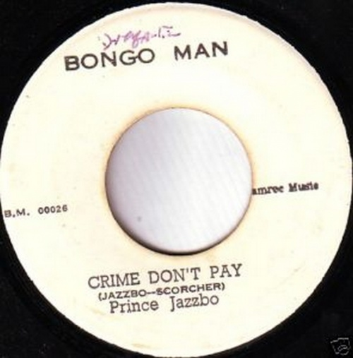 Prince Jazzbo : Crime Don't Pay