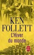 Ken Follett, L'hiver du monde, Le livre de poche
