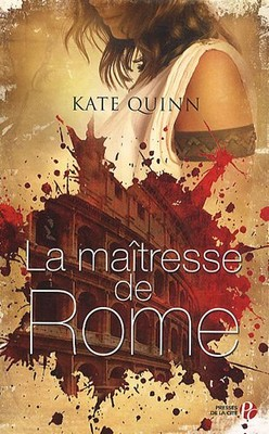 La maîtresse de Rome de Kate Quinn