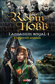 Robin Hobb - L'Assassin Royal I: L'apprenti Assassin