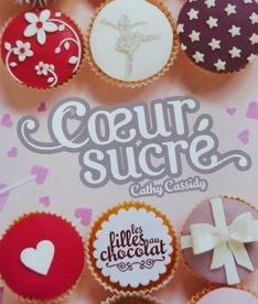 Chronique #11 | Les Filles au Chocolat : Cœur Sucré