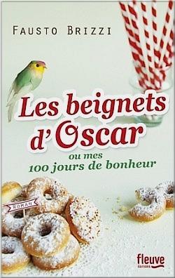 Coup de coeur : Les beignets d'Oscar ou mes 100 jours de bonheur - Fausto Brizzi