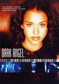 * Dark Angel
