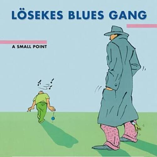 LÖSEKES BLUES GANG - Sweet as a Flower (Blues)