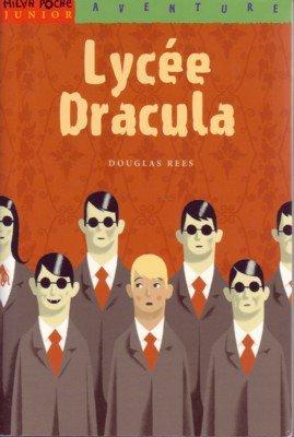 Douglas Rees : Lyc?e Dracula