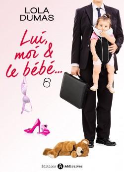 Couverture de Lui, moi et le bébé, tome 6