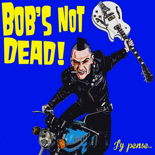 Bob's Not Dead - J'Y Pense... (2016) [Alternative Rock, Punk Rock Musette]
