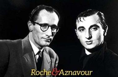 """Roche et Aznavour"""". • J'aime les mots"""