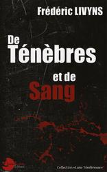 De ténèbres et de sang (Frédéric Livyns)