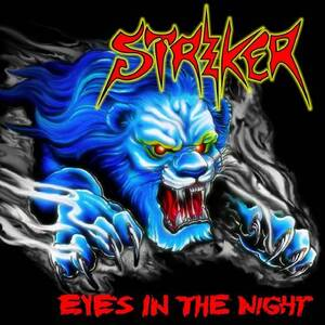 Striker - Eyes in the night (2010)