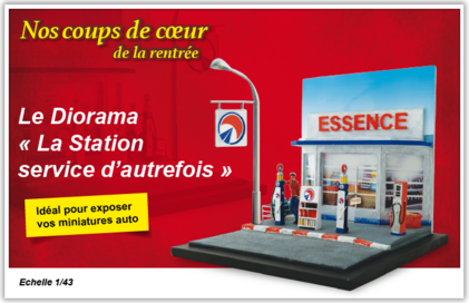 """Le diorama """"La station service d'autrefois"""" - Hors-série"""